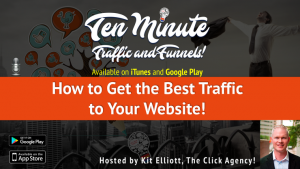 "s1e5:  ""How to Get the Best Traffic to Your Website!"""