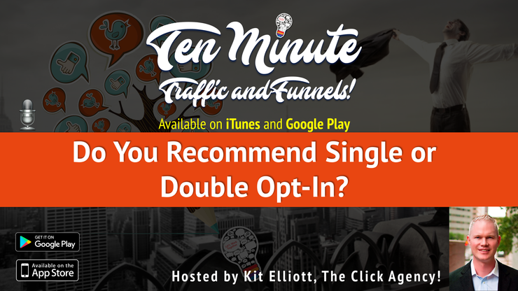 "s1e2: ""Do you recommend single or double opt-in?"""