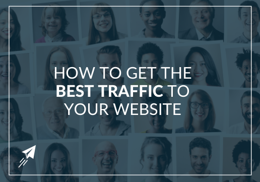 How to Get the Best Website Traffic