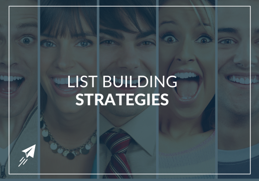 What List Building Strategies Can I Use to Grow My Business Fast?